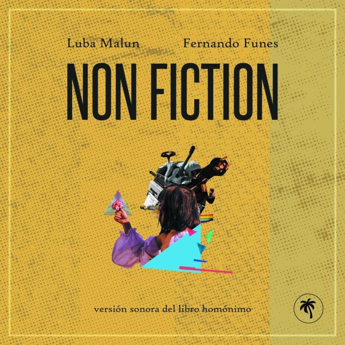 La versión sonora deNon-Ficiton