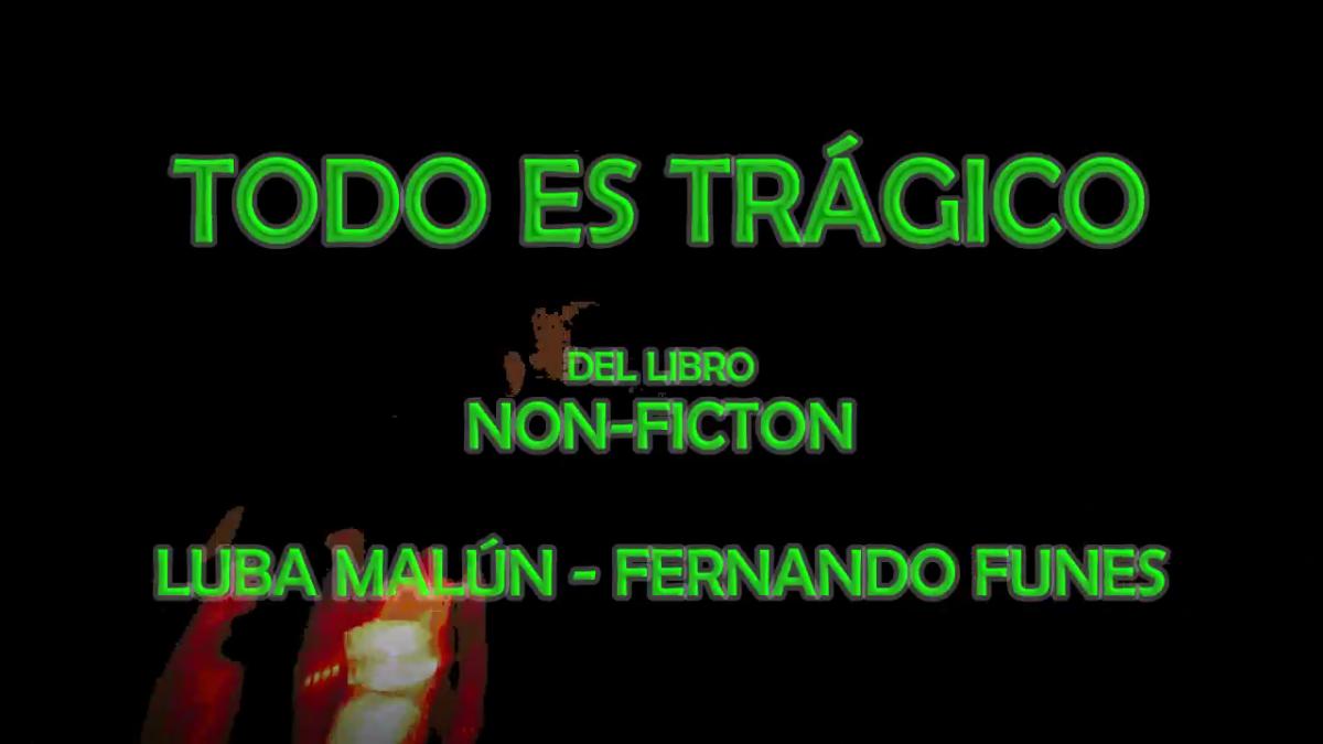 Todo es trágico - Non-Fiction
