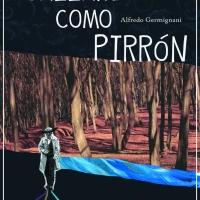 """Lectura + descarga libre: """"Callaré como Pirrón"""""""