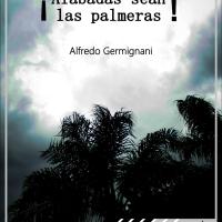 """Descarga libre: """"¡Alabadas sean las palmeras!"""""""