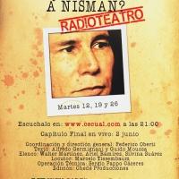 Radio Teatro: Sabemos quién mató a nisman